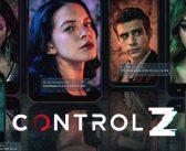 CONTROL Z :: Série é vista por mais de 20,5 milhões em todo o mundo